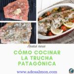 cómo cocinar la trucha patagónica