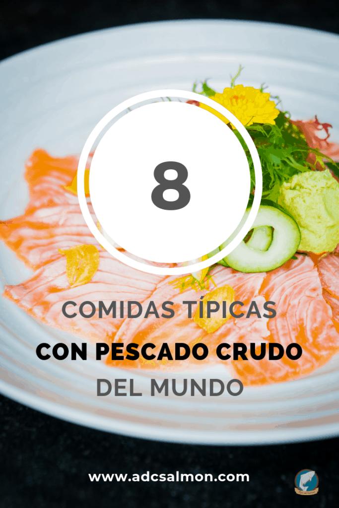comidas con pescado crudo típicas de distintos lugares del mundo